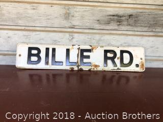 Vintage BILLE RD Sign